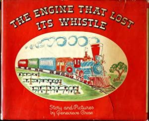 THE ENGINE THAT LOST ITS WHISTLE.: Cross, Genevieve