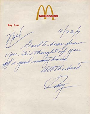 Letter Handwritten and signed by Raymond A. Kroc. Includes an additional autograph of Ray A. Kroc.:...