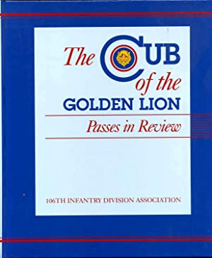 THE CUB OF THE GOLDEN LION. Passes In Review.: Kline, John