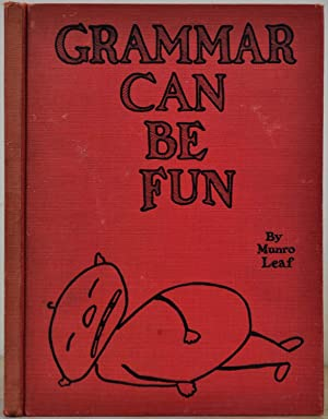 GRAMMAR CAN BE FUN. Signed and inscribed: Leaf, Munro