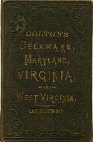 Colton's Delaware, Maryland, Virginia and West Virginia.: Colton, G. W.