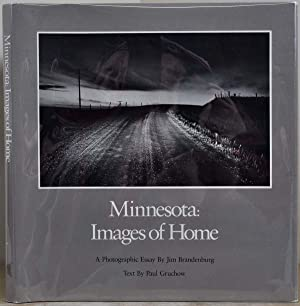 MINNESOTA: Images of Home.: Brandenburg, Jim; Paul Gruchow