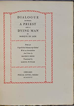 DIALOGUE BETWEEN A PRIEST AND A DYING MAN.: de Sade, Marquis