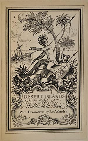 DESERT ISLANDS AND ROBINSON CRUSOE. Limited edition Signed by Walter de la Mare.
