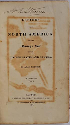 Letters from North America Written During a Tour in the United States and Canada.: Hodgson, Adam
