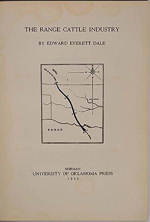 THE RANGE CATTLE INDUSTRY.: Dale, Edward Everett (1879-1972)