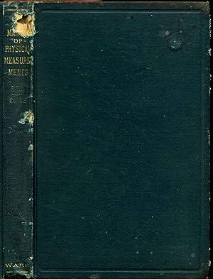 A MANUAL OF PHYSICAL MEASUREMENTS.: Reed, John O.; Karl E. Guthe