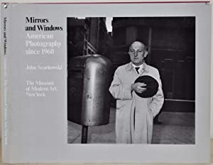 Mirrors and Windows: American Photography Since 1960.