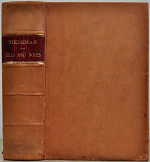 A TREATISE ON THE LAW OF BILLS AND NOTES, CHECKS, Including the Text of the Negotiable Instruments ...