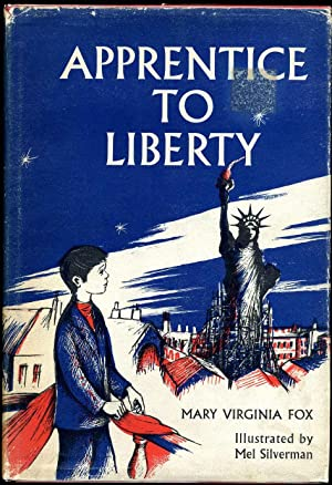APPRENTICE TO LIBERTY. Signed by the Author