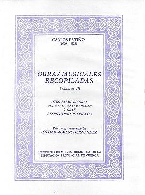 OBRAS MUSICALES RECOPILADAS. Volume III. Otro Salmo Bicoral, Ocho Salmos Tricolores y Gran ...