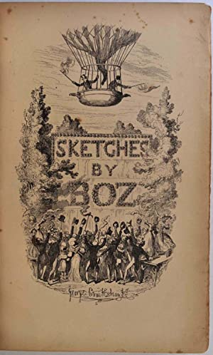 SKETCHES BY BOZ Illustrative of Every-Day Life: Dickens, Charles (1812-1870)
