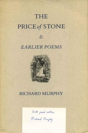 THE PRICE OF STONE & Earlier Poems.: Murphy, Richard
