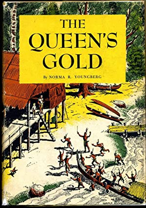 THE QUEEN'S GOLD.: Youngberg, Norma R.