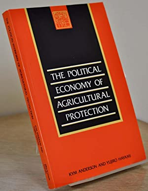 The Political Economy of Agricultural Protection: East Asia in International Perspective. Signed by...