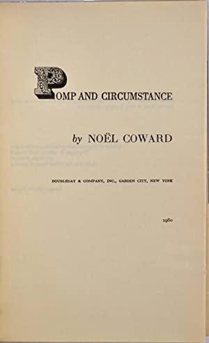 POMP AND CIRCUMSTANCE. Signed by Noel Coward.: Coward, Noel