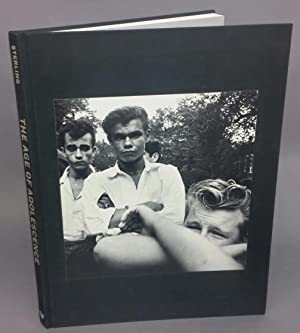 THE AGE OF ADOLESCENCE. Photographs 1959-1964. Signed by Joseph Steling.