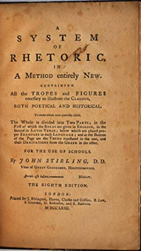 A SYSTEM OF RHETORIC. In a Method entirely New. Eighth edition.: Stirling, John