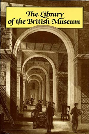 The Library of the British Museum: Retrospective Essays on the Department of Printed Books: Harris,...