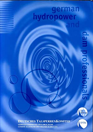 GERMAN HYDROPOWER AND DAM PROFESSIONALS.: Lutestratkotter, Herbert (preface by)
