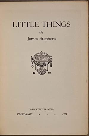 LITTLE THINGS. With an etching signed by Power O'Malley.: Stephens, James