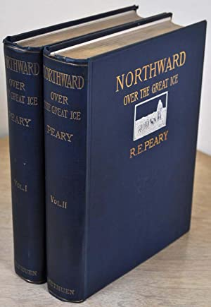 NORTHWARD OVER THE GREAT ICE. A Narrative of Life and Work along the Shores and upon the Interior ...