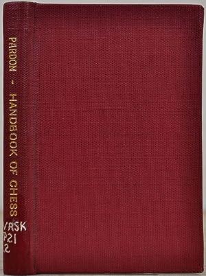 A HANDBOOK OF CHESS: Pardon, George Frederick
