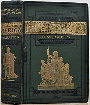 CENTRAL AMERICA, THE WEST INDIES and SOUTH AMERICA. Stanford's Compendium of Geography and ...