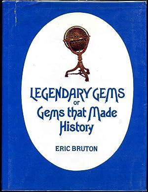 LEGENDARY GEMS OR GEMS THAT MADE HISTORY: Bruton, Eric