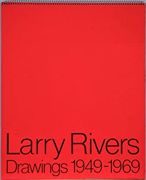 LARRY RIVERS. Drawings 1949-1969. March 6 - April 19, 1970.: Rivers, Larry