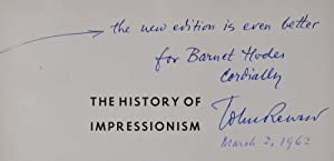 THE HISTORY OF IMPRESSIONISM. Signed by John Rewald.: Rewald, John