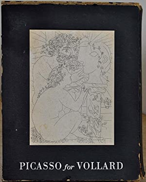 PICASSO FOR VOLLARD.: Picasso, Pablo; Hans Bollinger