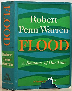 FLOOD. A Romance of Our Time. Signed by Robert Penn Warren.: Warren, Robert Penn