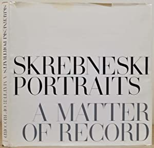 PORTRAITS. A Matter of Record. Signed by Victor Skrebneski.