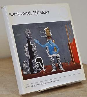 kunst van de 20e eeuw. catalogus.: museum Boymans-van Beuningen