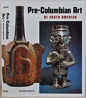 Pre-Columbian Art of South America.: Lapiner, Alan