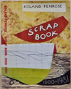 SCRAP BOOK 1900-1981.: Penrose, Roland