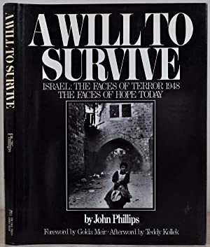A WILL TO SURVIVE. Signed by John Philips.