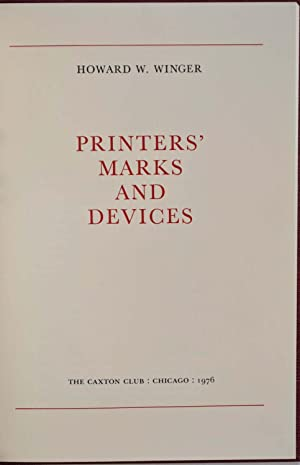 PRINTERS' MARKS AND DEVICES.: Winger, Howard W.