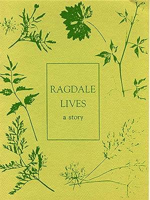 RAGDALE LIVES. A Story.: Hayes, Alice Ryerson