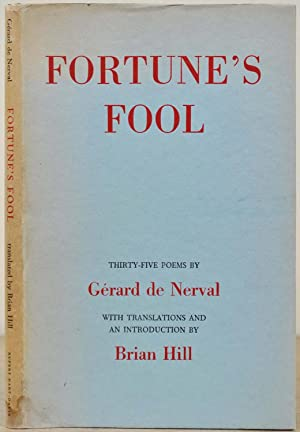 FORTUNE'S FOOL. Thirty-Five Poems.: Nerval, Gerard de