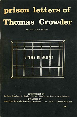 PRISON LETTERS OF THOMAS CROWDER. Indiana State Prison. 3 Years in Solitary.: Crowder, Thomas