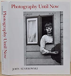 PHOTOGRAPHY UNTIL NOW.