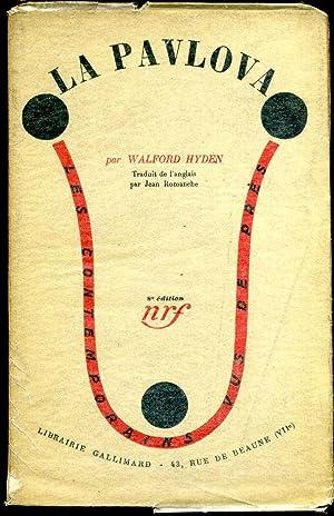 LA PAVLOVA. Traduit de l'anglais par Jean Romanche.: Hyden, Walford