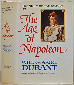 THE AGE OF NAPOLEON. A History of: Durant, Will; Ariel