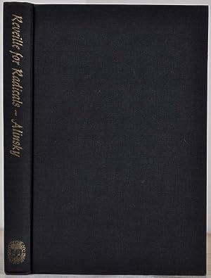 REVEILLE FOR RADICALS. Signed by Saul D.: Alinsky, Saul D.