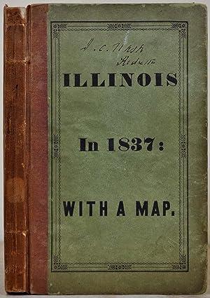 ILLINOIS IN 1837; a Sketch Descriptive of: Mitchell, Samuel Augustus