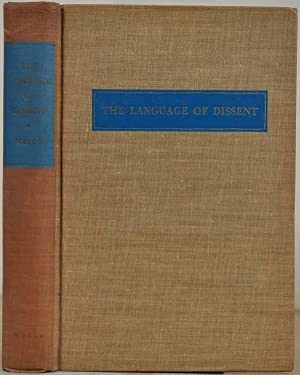 THE LANGUAGE OF DISSENT. Signed and inscribed: Mason, Lowell