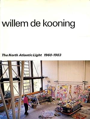 WILLEM DE KOONING. The North Atlantic Light: De Wilde, Edy;