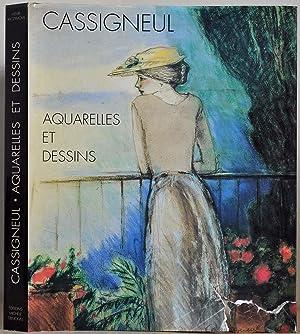 CASSIGNEUL Aquarelles et Dessins.: Raczymow, Henri; Jean-Pierre